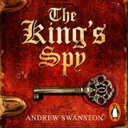 Lydbok - The King's Spy-Andrew Swanston