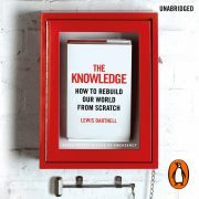 Lydbok - The Knowledge-Lewis Dartnell