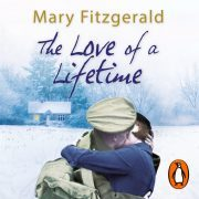 Lydbok - The Love of a Lifetime-Mary Fitzgerald