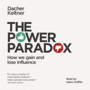 Lydbok - The Power Paradox-Dacher Keltner