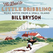 Lydbok - The Road to Little Dribbling-Bill Bryson