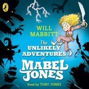 Lydbok - The Unlikely Adventures of Mabel Jones-Will Mabbitt