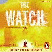 Lydbok - The Watch-Joydeep Roy-Bhattacharya