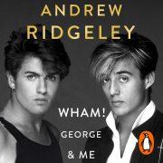 Lydbok - Wham! George & Me-Andrew Ridgeley