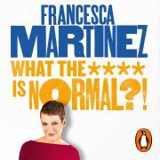 Lydbok - What the **** is Normal?!-Francesca Martinez