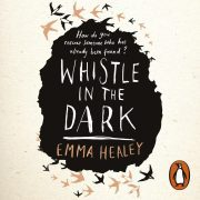 Lydbok - Whistle in the Dark-Emma Healey