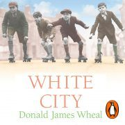 Lydbok - White City-Donald James