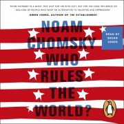 Lydbok - Who Rules the World?-Noam Chomsky