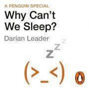 Lydbok - Why Can't We Sleep?-Darian Leader