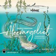 Lydbok - Åleevangeliet : fortellingen om verdens mest gåtefulle fisk-