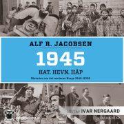 Lydbok - 1945: Hat. Hevn. Håp-