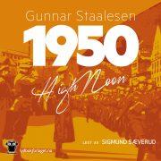 Lydbok - 1950 - High noon-