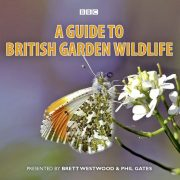 Lydbok - A Guide To British Garden Wildlife-Brett Westwood