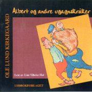 Lydbok - Albert og andre ugagnskråker-