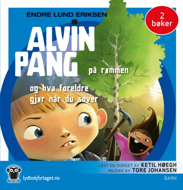 Lydbok - Alvin Pang. På rømmen + Hva foreldre gjør når du sover-
