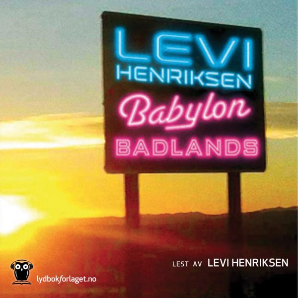 Lydbok - Babylon badlands-