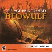 Lydbok - Beowulf: Han som ville bli husket-