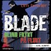 Lydbok - Blade 3 + 4. På flukt + Blind frykt-