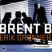 Lydbok - Brent B-