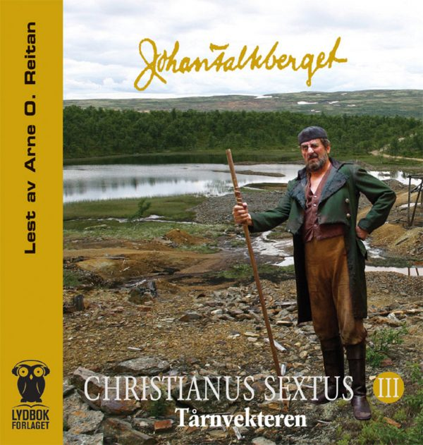 Lydbok - Christianus Sextus 3 - Tårnvekteren-