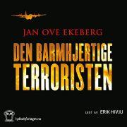 Lydbok - Den barmhjertige terroristen-