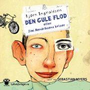 Lydbok - Den gule flod eller Jimi Hendriksens kviser-