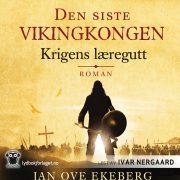 Lydbok - Den siste vikingkongen: Krigens læregutt-