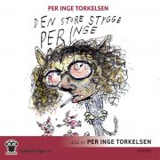 Lydbok - Den store stygge Per Inge-