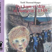 Lydbok - Det kom et skip til Bjørgvin-