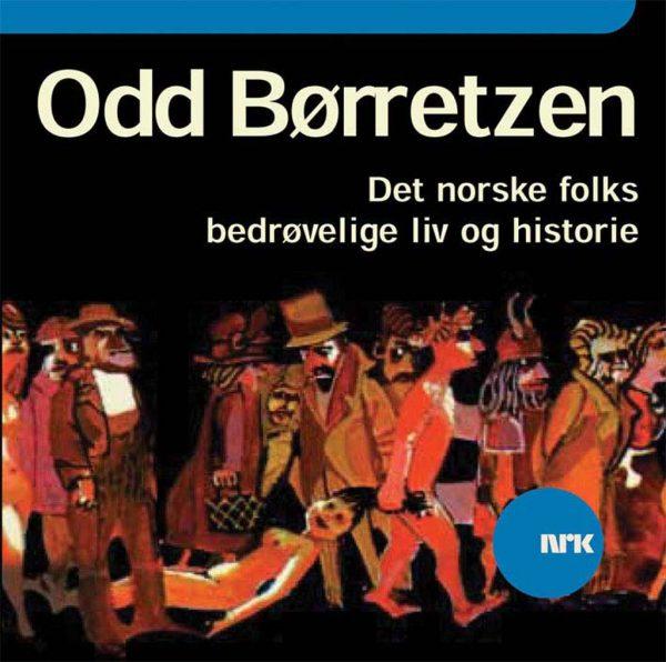 Lydbok - Det norske folks bedrøvelige liv-