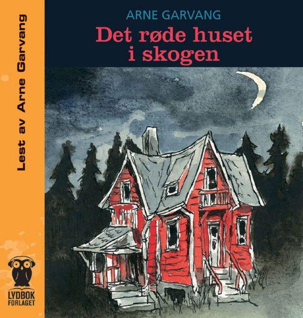Lydbok - Det røde huset i skogen-