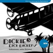 Lydbok - Dickie Dick Dickens 3: Velkommen