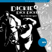 Lydbok - Dickie Dick Dickens 4: Nå er han der igjen!-