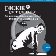 Lydbok - Dickie Dick Dickens 6: Underverdenens oververden-