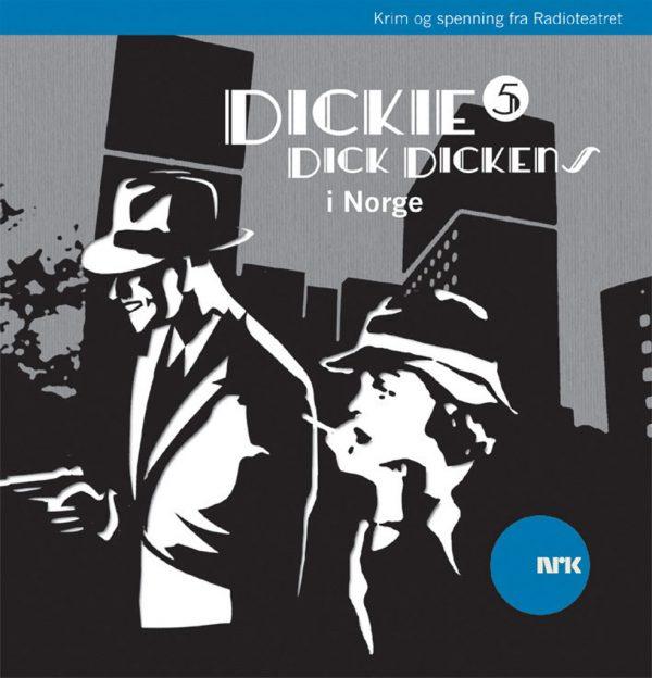 Lydbok - Dickie Dick Dickens i Norge-