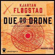 Lydbok - Due og drone-
