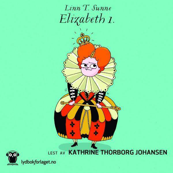 Lydbok - Elizabeth 1.-