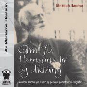 Lydbok - Glimt fra Hamsuns liv og diktning-