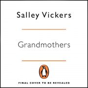 Lydbok - Grandmothers-Salley Vickers