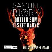 Lydbok - Gutten som elsket rådyr-Samuel Bjørk