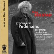 Lydbok - Gymnaslærer Pedersens beretning om den store politiske....-