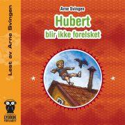 Lydbok - Hubert blir ikke forelsket-