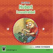 Lydbok - Hubert i musetrøbbel-