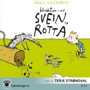 Lydbok - Kloakkturen med Svein og rotta-