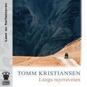 Lydbok - Langs myrraveien-