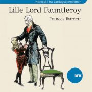 Lydbok - Lille Lord Fauntleroy-