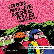 Lydbok - Livredd for å leve