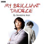 Lydbok - My Brilliant Divorce-Geraldine Aron