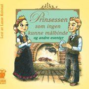 Lydbok - Prinsessen som ingen kunne målbinde og andre eventyr-