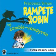 Lydbok - Rampete Robin og zombie-vampyren-